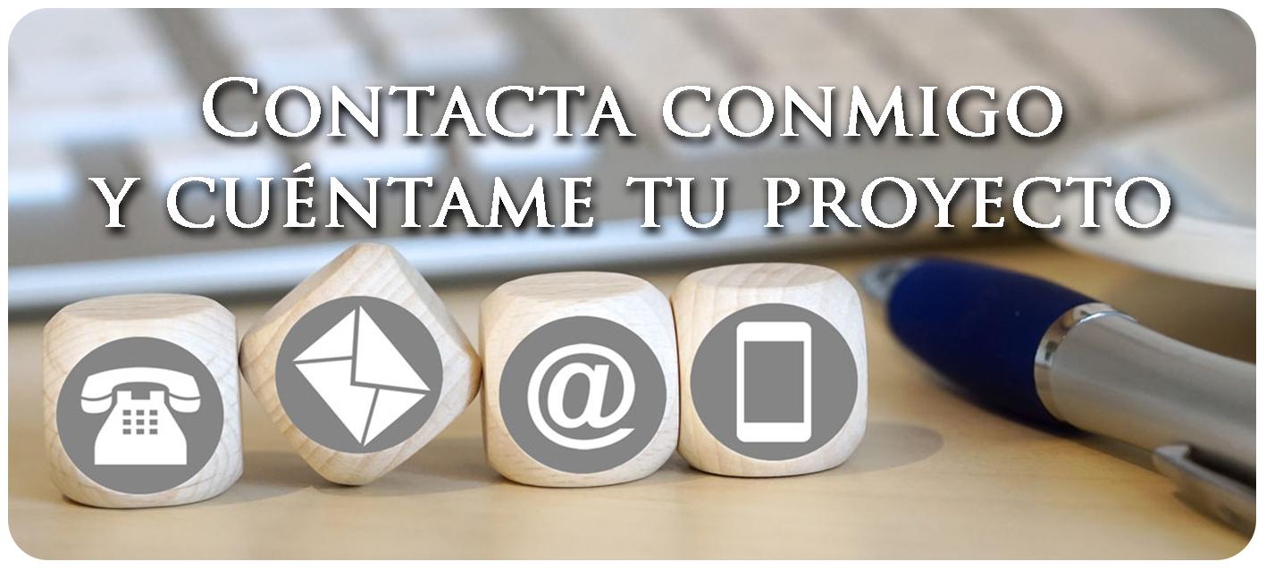 Contacta conmigo y cuéntame tu proyecto
