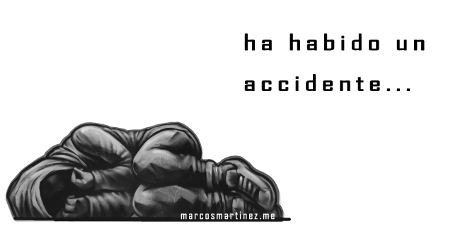 cartel «ha habido un accidente»