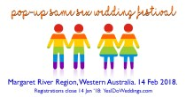 Proud host of the one-and-only Same Sex Wedding Festival, 14 Feb 2018