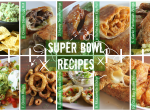 Game Day: Super Bowl Recipes