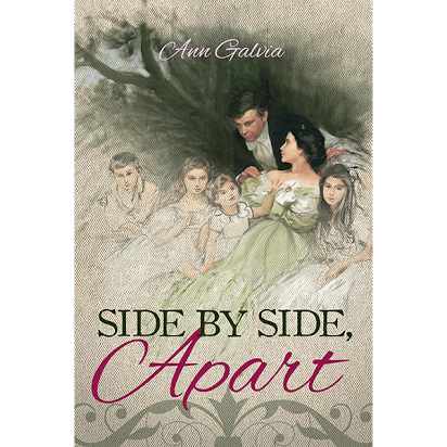 Side by Side Apart by Ann Galvia (Addicted to Austen)