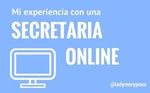 Mi experiencia con una secretaria online