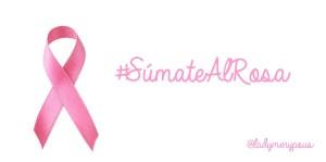 #SúmateAlRosa: Las marcas también se suman