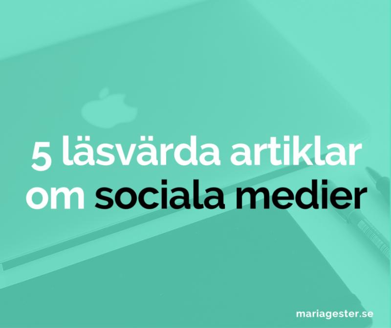 5 läsvärda artiklar om sociala medier