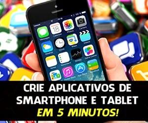 Ganhe dinheiro com aplicativos para celulares e tablets mesmo sem saber programar