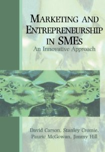 Marketing and Entrepreneurship in SMEs - An Innovative Approach