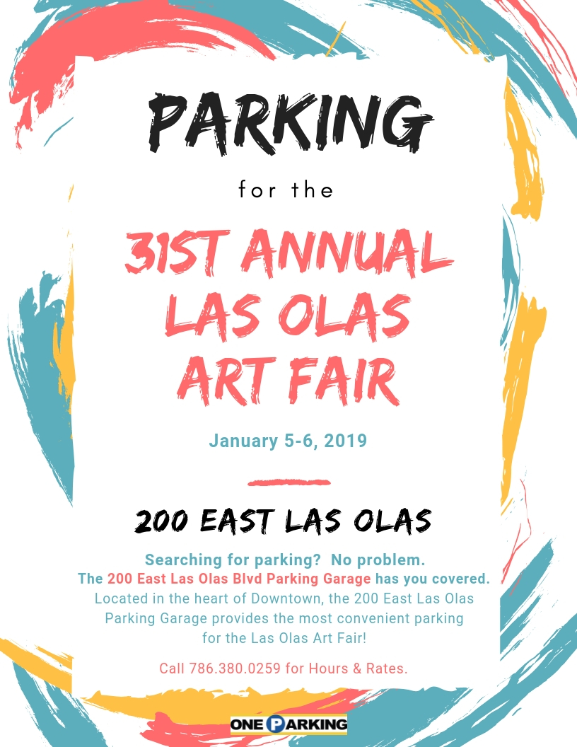 Art Garage Florida 31st Annual Las Olas Art Festival Save On Parking One Parking