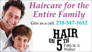 Haircare For The Entire Family, Hair On 5th , Walker, MN