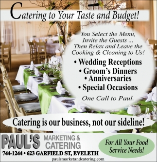 Catering To Your Taste And Budget, Paul\u0027s Marketing And Catering