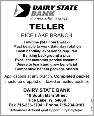 TELLER, Dairy State Bank, Rice Lake, WI