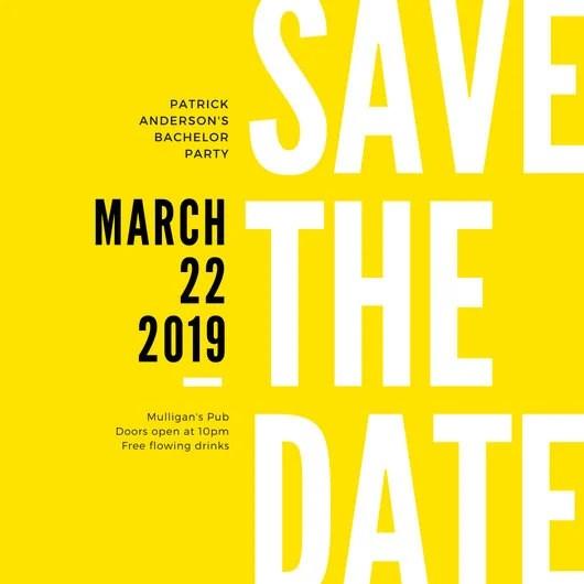 Yellow Black Modern Bold Bachelor Save the Date Invitation