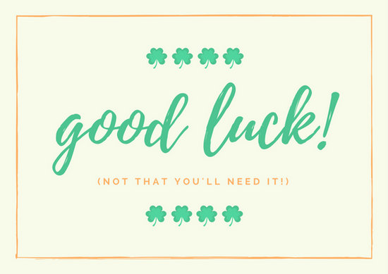 Customize 388+ Good Luck Card templates online - Canva