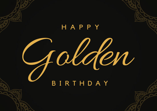 Black And Gold Golden Birthday Card - Templates by Canva