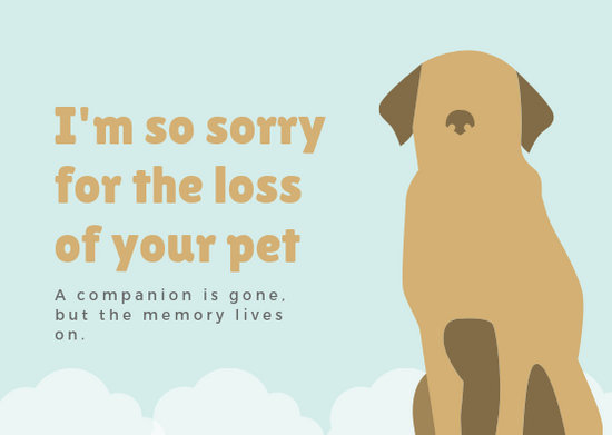 Customize 125+ Pet Sympathy Card templates online - Canva