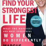 Find Your Strongest Life by Marcus Buckingham