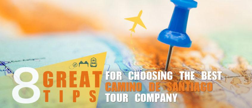 8 travel tips for choosing the best camino de Santiago company