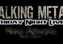 Talking Metal Mars Attacks Live 5-31-13