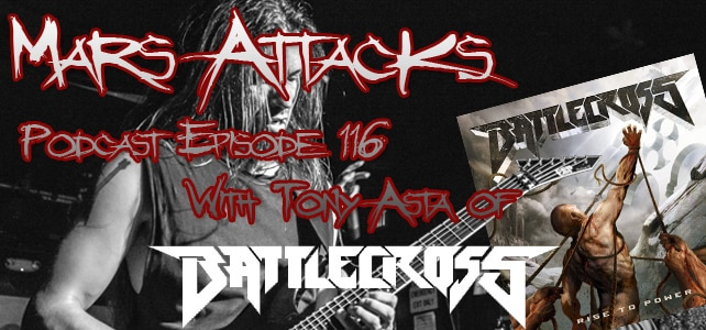 Podcast Episode 116 – Tony Asta Of Battlecross