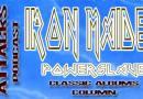 Classic Albums Column – Iron Maiden – Powerslave