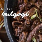 Korean Style Beef Bulgogi