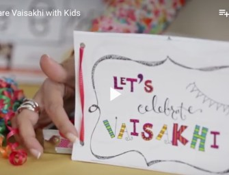 Ideas to Share The Meaning of Vaisakhi With Kids
