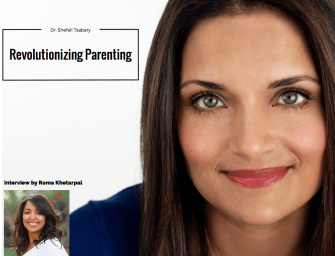 Dr. Shefali Tsabary: Revolutionizing Parenthood, One Parent at a Time