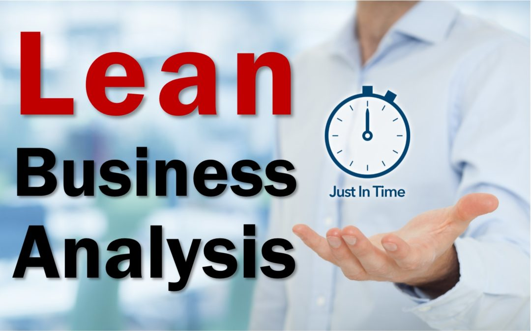 Lean Business Analysis - Eliminate waste in your BA practice