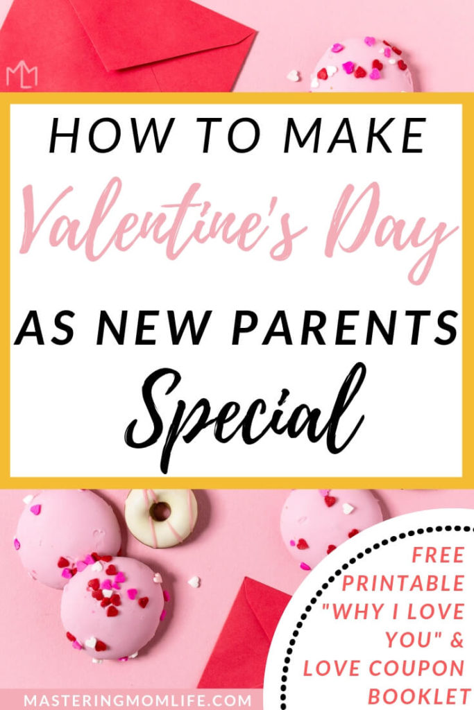 How to Celebrate Valentine\u0027s Day as New Parents Free Booklet Printable