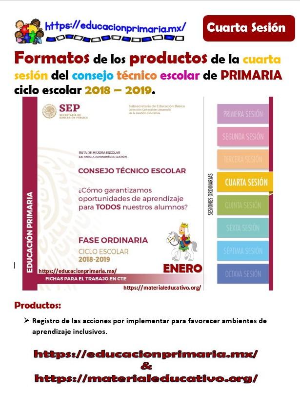 Formatos de los productos para la cuarta sesión del consejo técnico