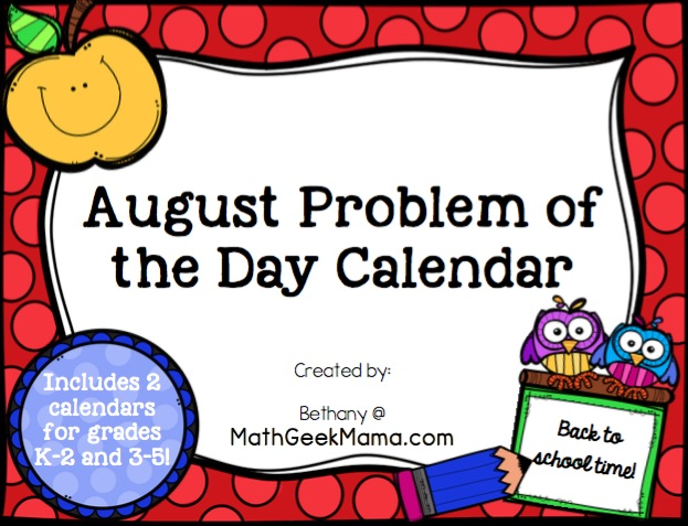 August Problem of the Day Calendar - Math Geek Mama