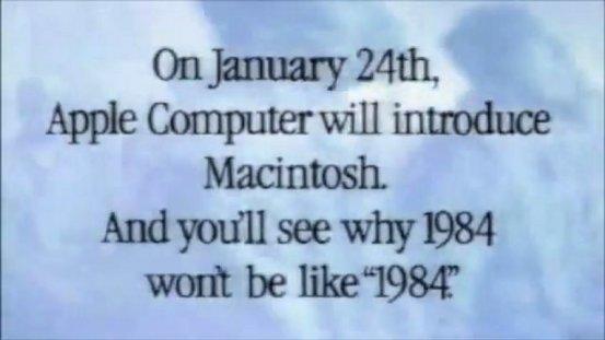 """Le 24 Janvier, Apple Computer va introduire le Macintosh. Et vous allez voir pourquoi 1984 ne sera pas comme """"1984 »"""