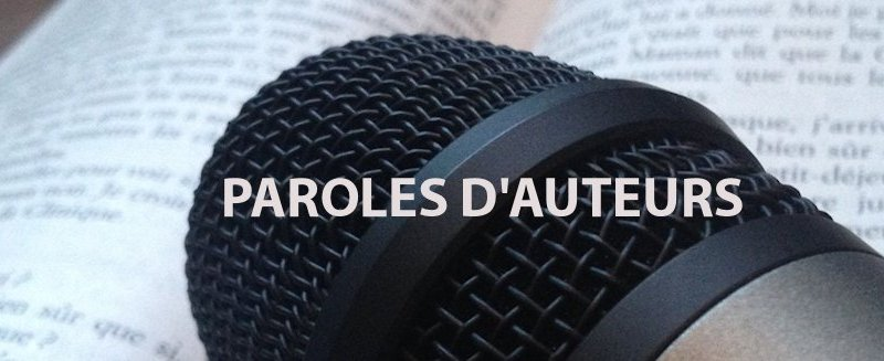 Interview « Paroles d'Auteurs »