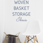 Interiors: Woven Basket Storage Ideas