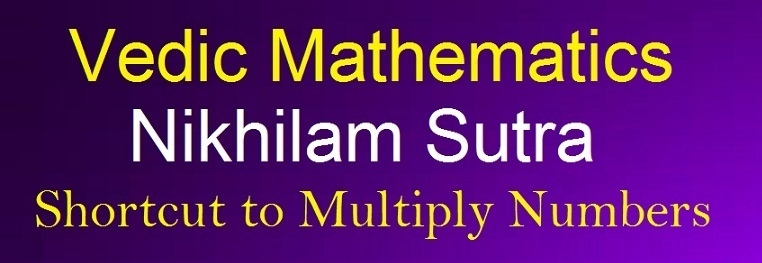 1 Nikhilam sutra Shortcut method to multiply numbers mathlearners
