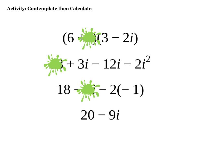 Response to 5i^2 --- -4 Mistake (1)