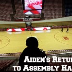 Aiden's return to Assembly Hall