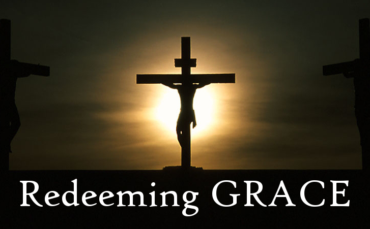 Redeeming Grace (part 1)