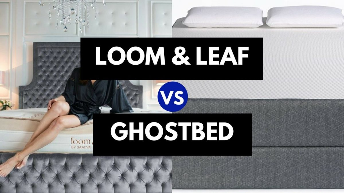 Helix Vs Loom And Leaf Loom And Leaf Vs Ghostbed