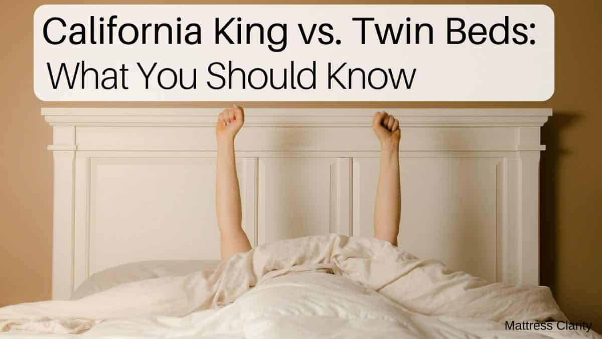 King Mattress Vs California King California King Vs Twin Beds What You Should Know
