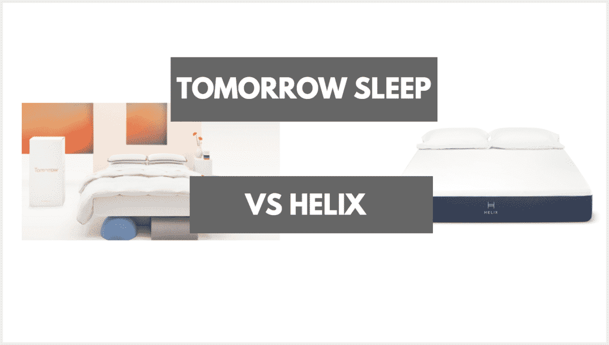 Helix Vs Loom And Leaf Tomorrow Sleep Vs Helix Which Should You Choose