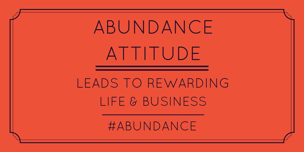 Abundance attitude