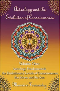 Astrology and the Evolution of Consciousness Volume 1