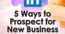 5 Ways to Prospect for New Business on LinkedIn