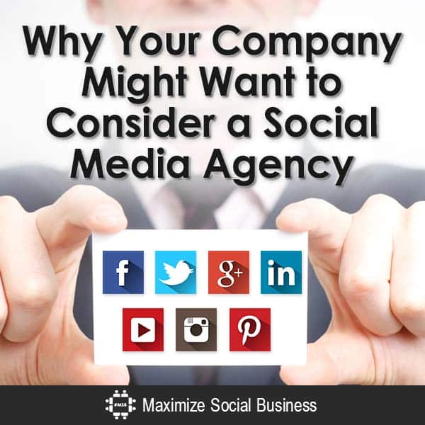 Why-Your-Company-Might-Want-to-Consider-a-Social-Media-Agency-V3 copy
