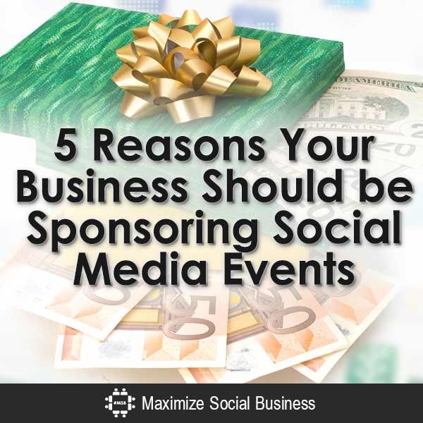5-Reasons-Your-Business-Should-be-Sponsoring-Social-Media-Events-V1 copy