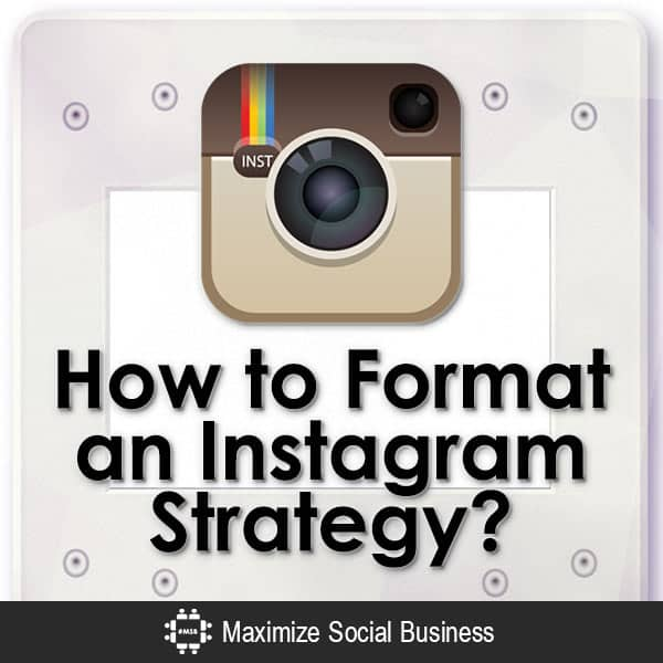 How-to-Format-an-Instagram-Strategy-V1 copy