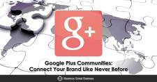 Google Plus Communities: Connect Your Brand Like Never Before
