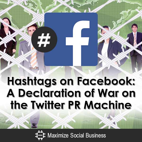 Hashtags-on-Facebook-A-Declaration-of-War-on-the-Twitter-PR-Machine-V3