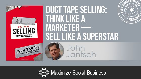 Duct Tape Selling by John Jantsch - Recommended Social Media Book
