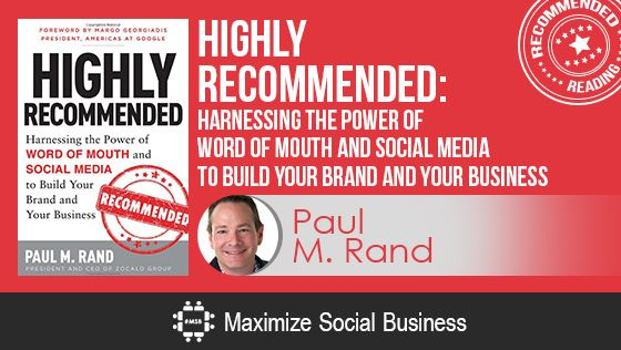 Highly Recommended by Paul Rand - Recommended Social Media Book